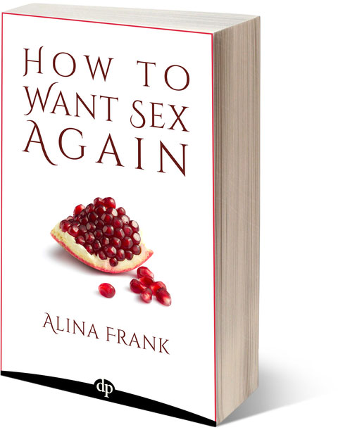 How to Want Sex Again book by Alina Frank